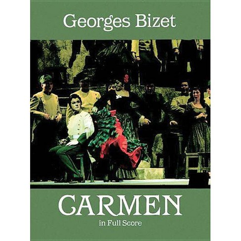 Carmen in Full Score - (Dover Vocal Scores) by  Georges Bizet (Paperback) - image 1 of 1