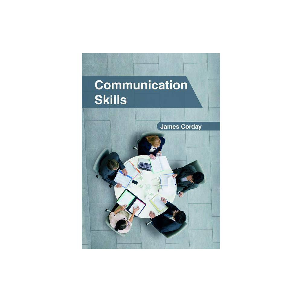 Communication Skills - (Hardcover)