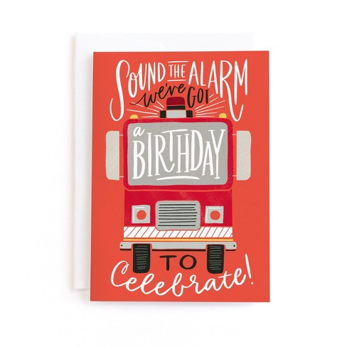 Sound The Alarm Firetruck Birthday Greeting Card