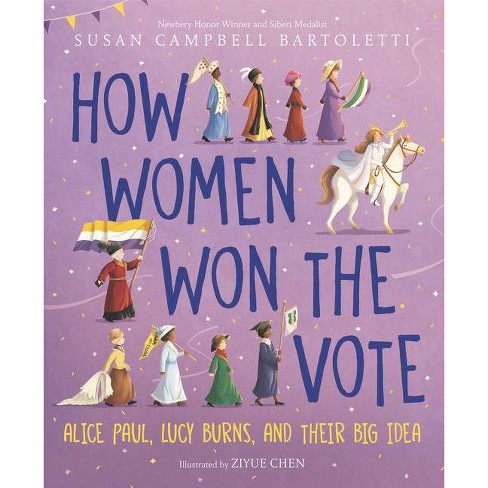 How Women Won the Vote - by  Susan Campbell Bartoletti (Hardcover) - image 1 of 1