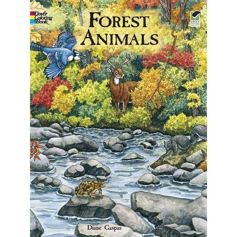 Forest Animals Coloring Book - (Dover Coloring Books) by Dianne Gaspas  (Paperback)