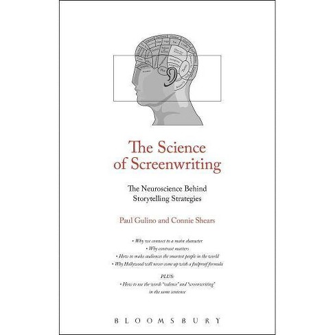 The Science of Screenwriting - by  Paul Joseph Gulino & Connie Shears (Paperback) - image 1 of 1