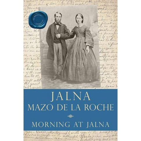 Morning at Jalna - by  Mazo de la Roche (Paperback) - image 1 of 1