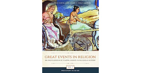 Great Events in Religion : An Encyclopedia of Pivotal Events in Religious History (Hardcover) - image 1 of 1