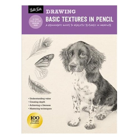 Drawing Basic Textures In Pencil A Beginners Guide To Realistic