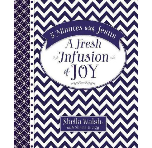 5 Minutes With Jesus : A Fresh Infusion of Joy (Hardcover) (Sheila Walsh) - image 1 of 1