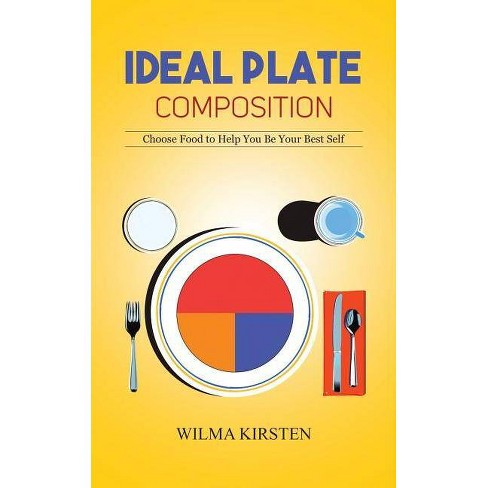 Ideal Plate Composition - by  Wilma Kirsten (Paperback) - image 1 of 1