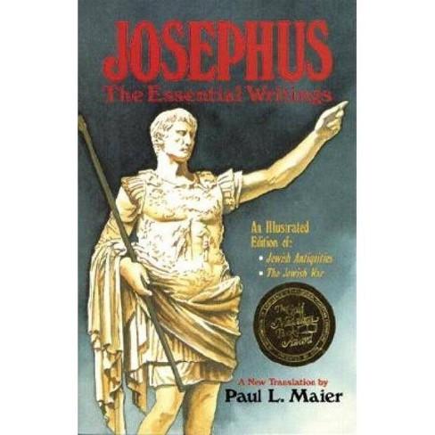 Josephus: The Essential Writings - by  Flavius Josephus (Paperback) - image 1 of 1