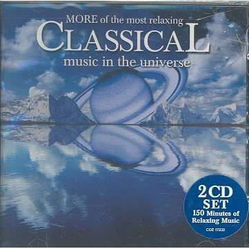 Various Artists - More Of The Most Relaxing Classical Music In The Universe (2 CD)