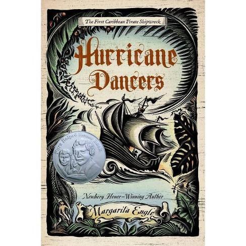 Hurricane Dancers - by  Margarita Engle (Paperback) - image 1 of 1