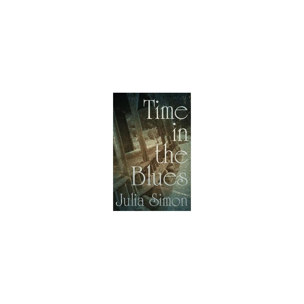Time in the Blues (Hardcover) (Julia Simon)