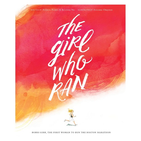 The Girl Who Ran Book - image 1 of 4