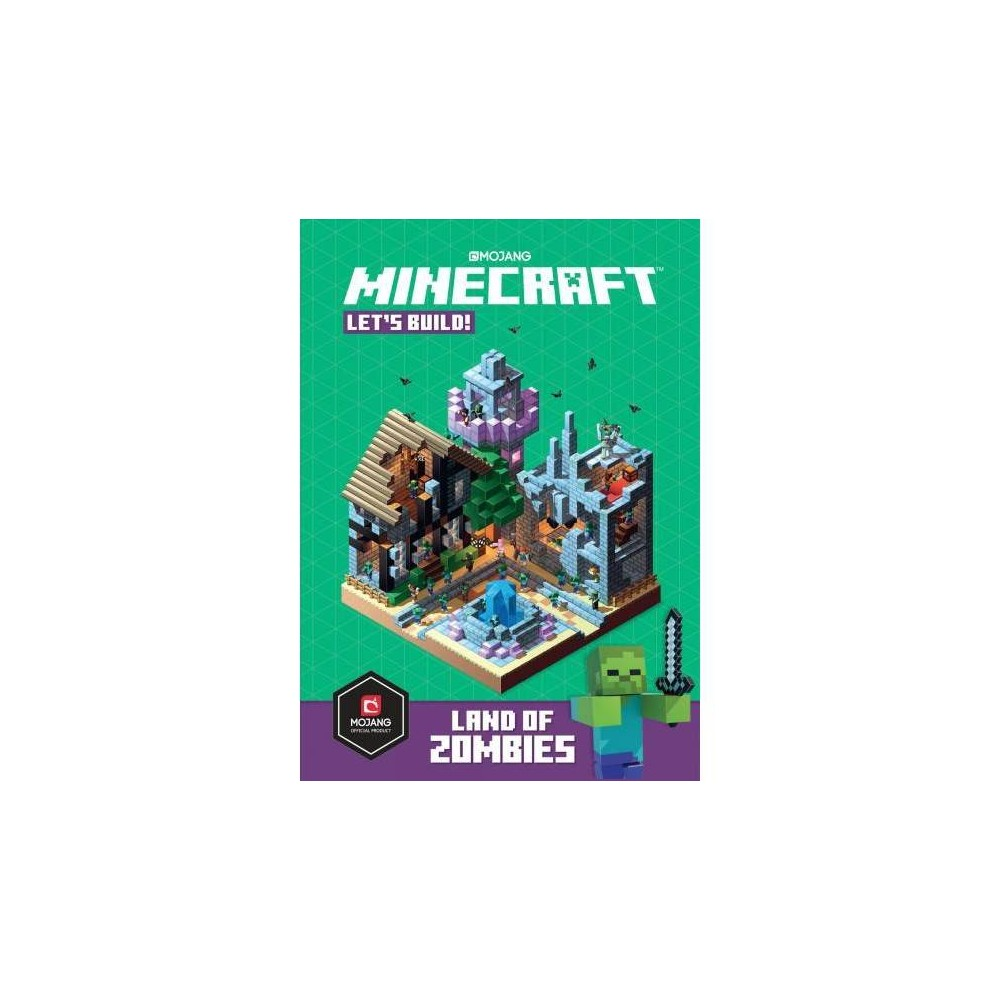Let's Build! : Land of Zombies - (Minecraft) (Hardcover)
