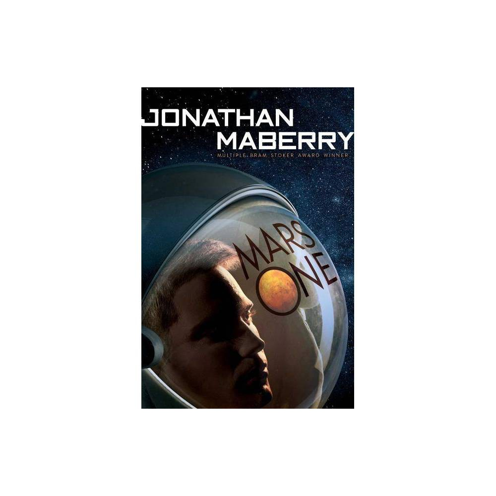 Mars One By Jonathan Maberry Paperback
