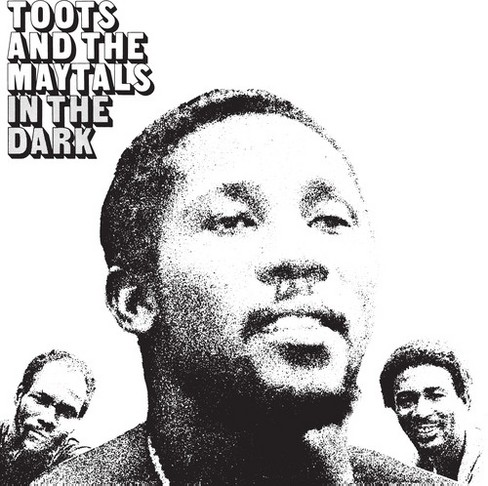 Toots & The Maytals - In The Dark (Vinyl) - image 1 of 1
