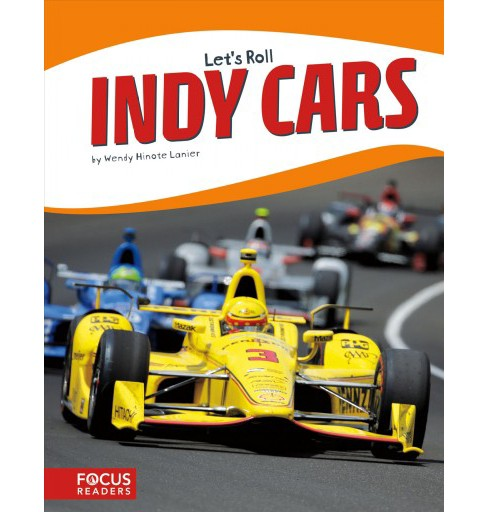 Indy Cars (Paperback) (Wendy Hinote Lanier) - image 1 of 1