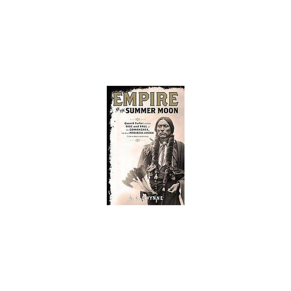 Empire of the Summer Moon (Hardcover)