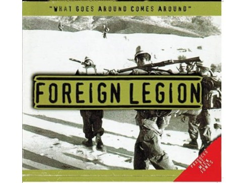 Foreign Legion - What Goes Around Comes Around (CD) - image 1 of 1