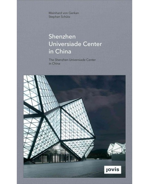 Gmp : The Shenzhen Universiade Center in China -  (Hardcover) - image 1 of 1