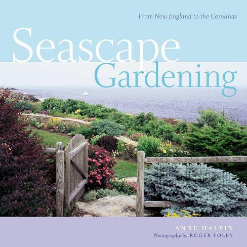 Seascape Gardening - by  Anne Halpin (Paperback) - image 1 of 1