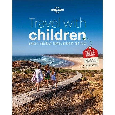 Travel with Children - (Lonely Planet) 6 Edition (Paperback) - image 1 of 1