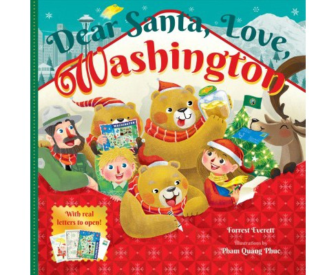 Dear Santa, Love, Washington : An Evergreen State Christmas Celebration—with Real Letters! - image 1 of 1