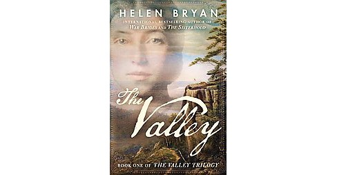 Valley (Paperback) (Helen Bryan) - image 1 of 1