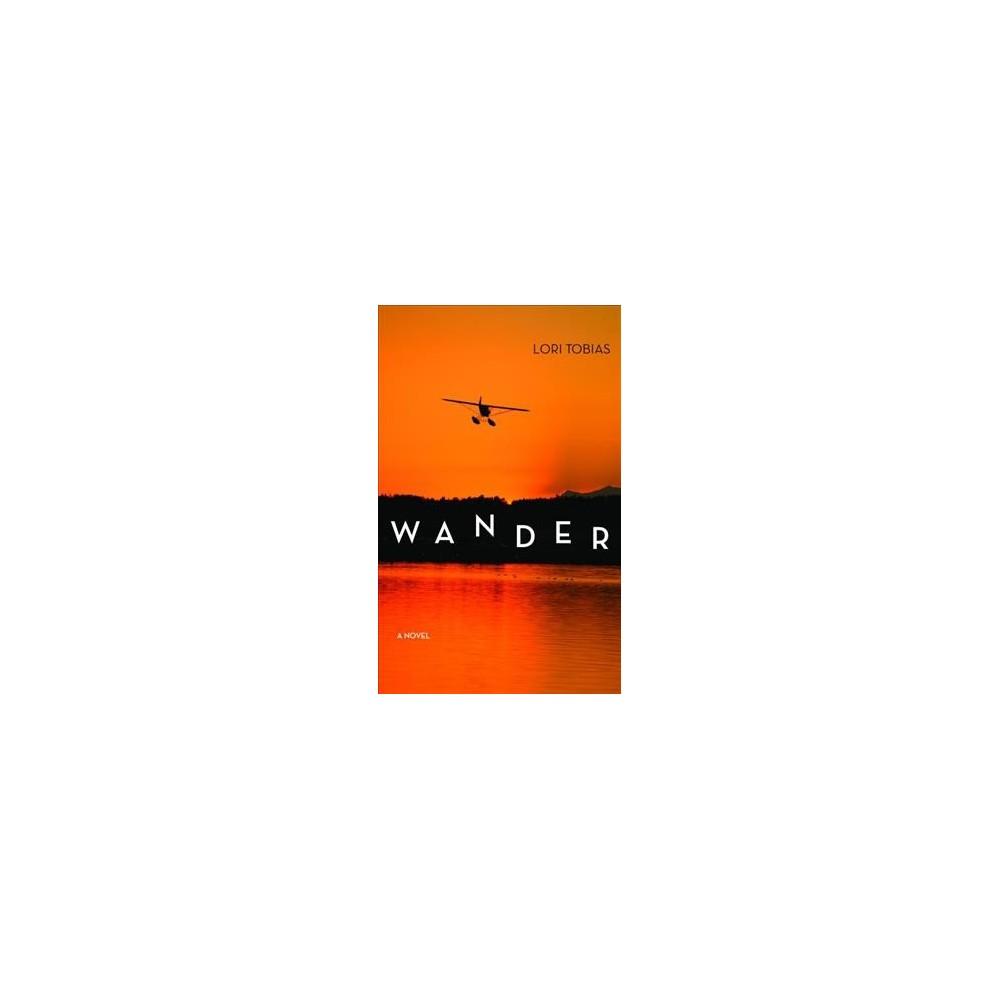 Wander (Paperback) (Lori Tobias)