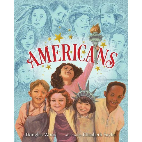 Americans - by  Douglas Wood (Hardcover) - image 1 of 1