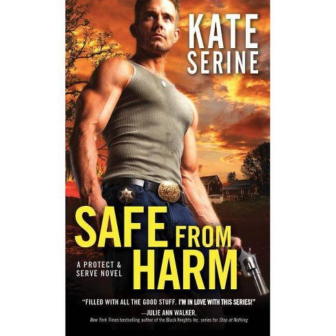 Safe from Harm - (Protect & Serve) by  Kate Serine (Paperback) - image 1 of 1