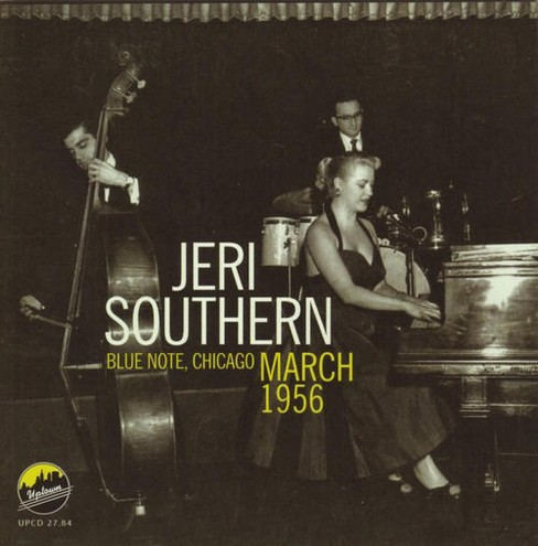 Jeri southern - Blue note chicago march 1956 (CD) - image 1 of 1