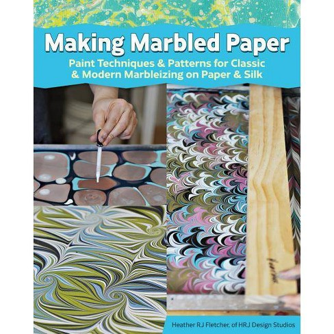 Making Marbled Paper - by  Heather Rj Fletcher (Paperback) - image 1 of 1