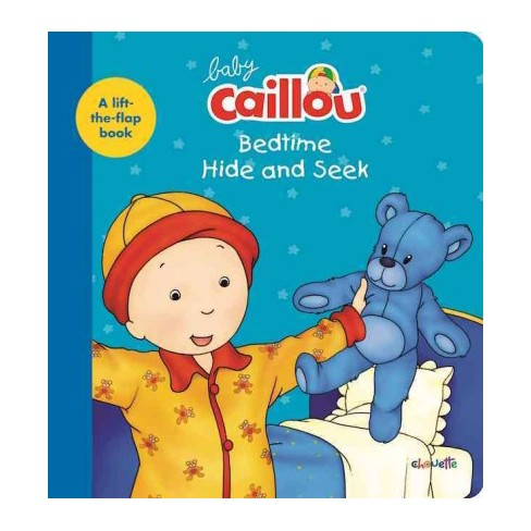Baby Caillou, Bedtime Hide and Seek - by  Anne Paradis (Board_book) - image 1 of 1