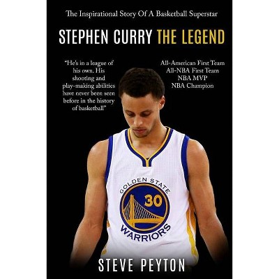 Stephen Curry - by  Steve Peyton (Paperback)