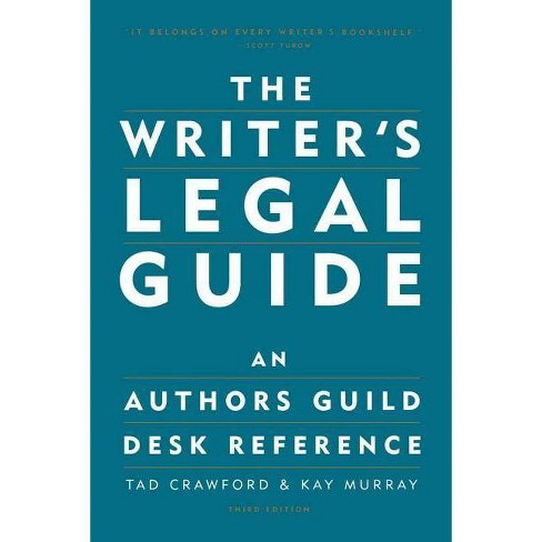The Writer's Legal Guide - 3 Edition by  Tad Crawford & Kay Murray (Paperback) - image 1 of 1