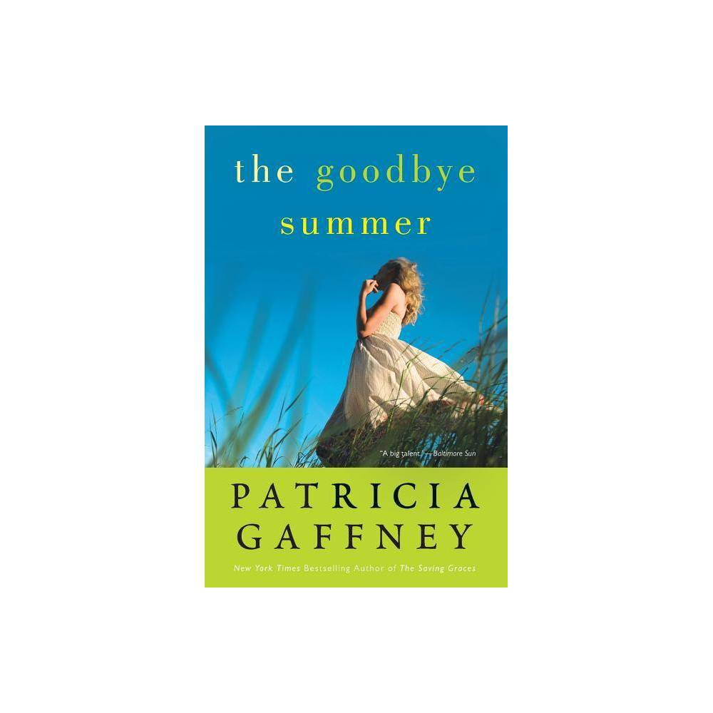 The Goodbye Summer By Patricia Gaffney Paperback