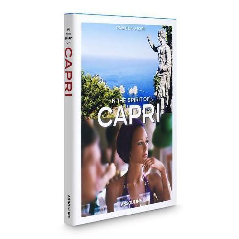 In the Spirit of Capri - (Icons) by  Pamela Fiori (Hardcover) - image 1 of 1