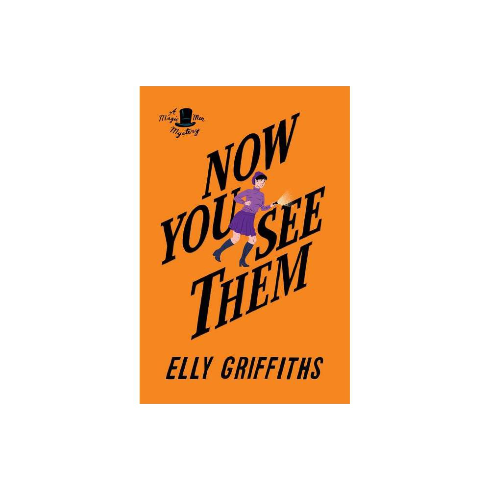 Now You See Them Brighton Mysteries By Elly Griffiths Paperback