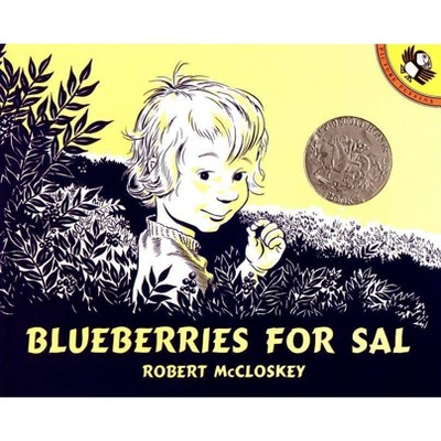 Blueberries for Sal - (Picture Puffin Books)by Robert McCloskey (Paperback)