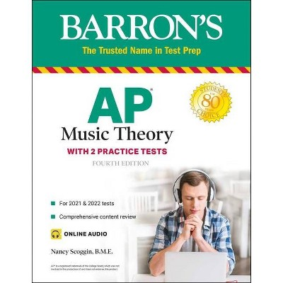 AP Music Theory - 4th Edition by  Nancy Fuller Scoggin (Paperback)