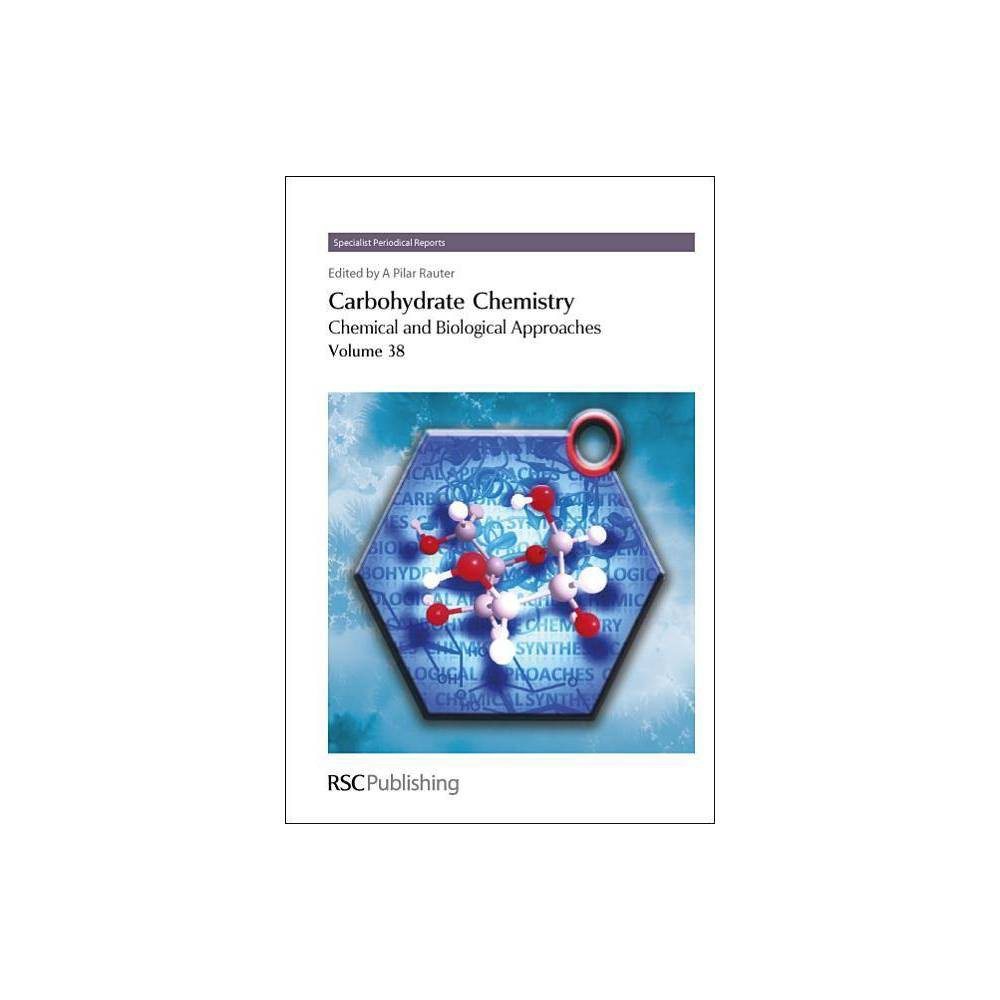 Carbohydrate Chemistry, Volume 38 - (Specialist Periodical Report) (Hardcover)