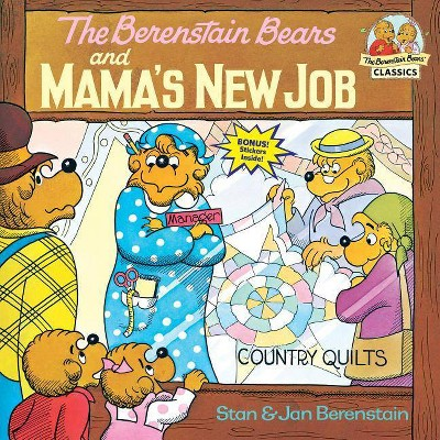The Berenstain Bears and Mama's New Job - (First Time Books(r))by Stan Berenstain & Jan Berenstain (Paperback)