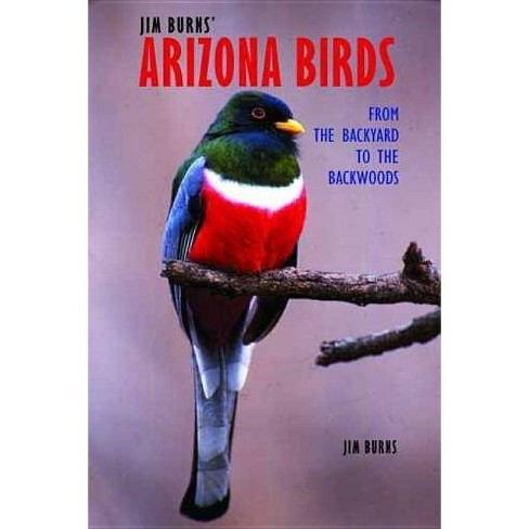 Jim Burns' Arizona Birds - 3 Edition (Paperback) - image 1 of 1
