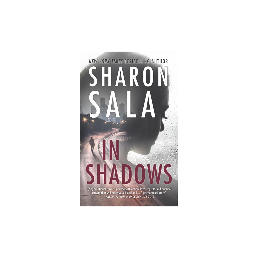 In Shadows - by Sharon Sala (Paperback)