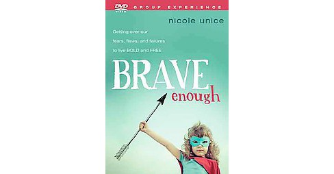 Brave Enough : Getting over Our Fears, Flaws, and Failures to Live Bold and Free (Hardcover) (Nicole - image 1 of 1
