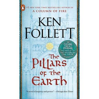 The Pillars of the Earth (Reissue) (Paperback) by Ken Follett