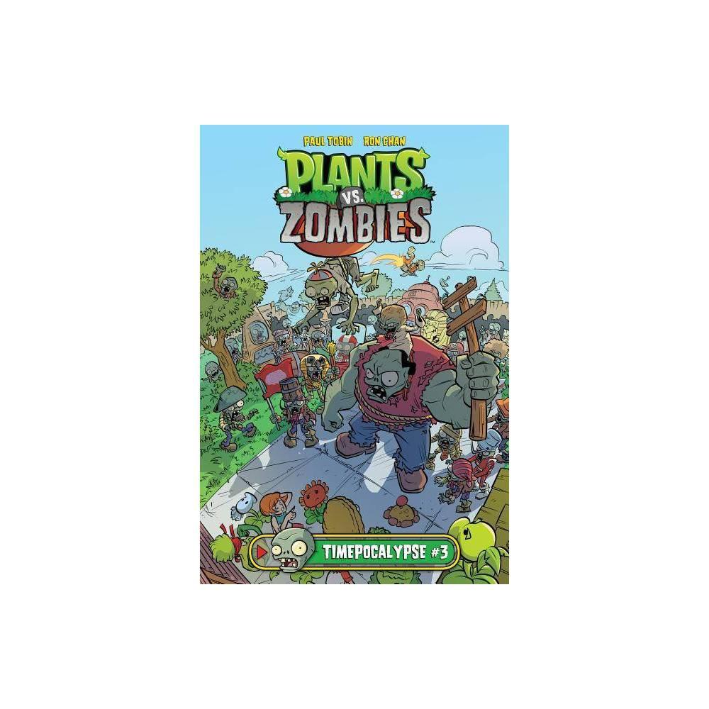 Timepocalypse 3 Plants Vs Zombies By Paul Tobin Hardcover