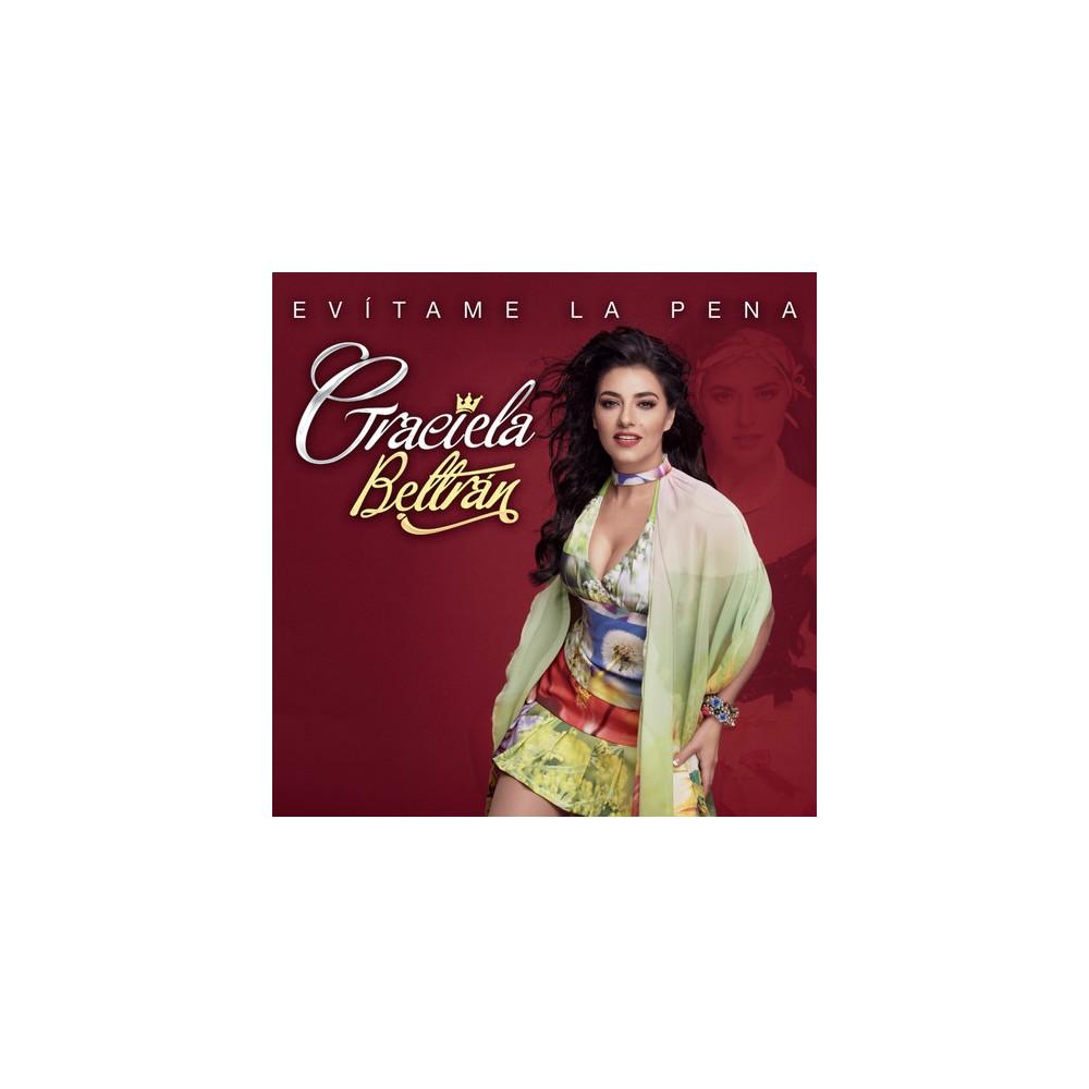 Graciela Beltran - Evitame La Pena (CD)