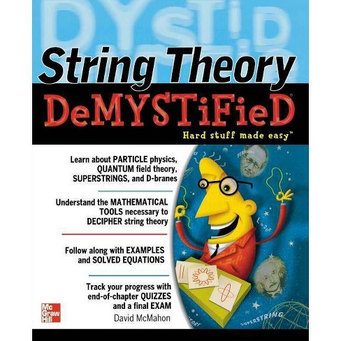 String Theory Demystified - by  David McMahon (Paperback) - image 1 of 1