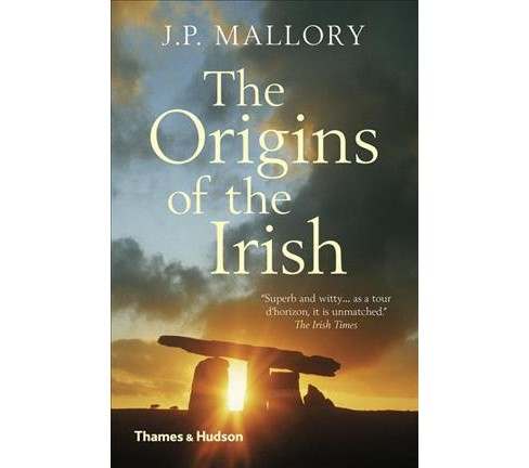 Origins of the Irish -  Reprint by J. P. Mallory (Paperback) - image 1 of 1